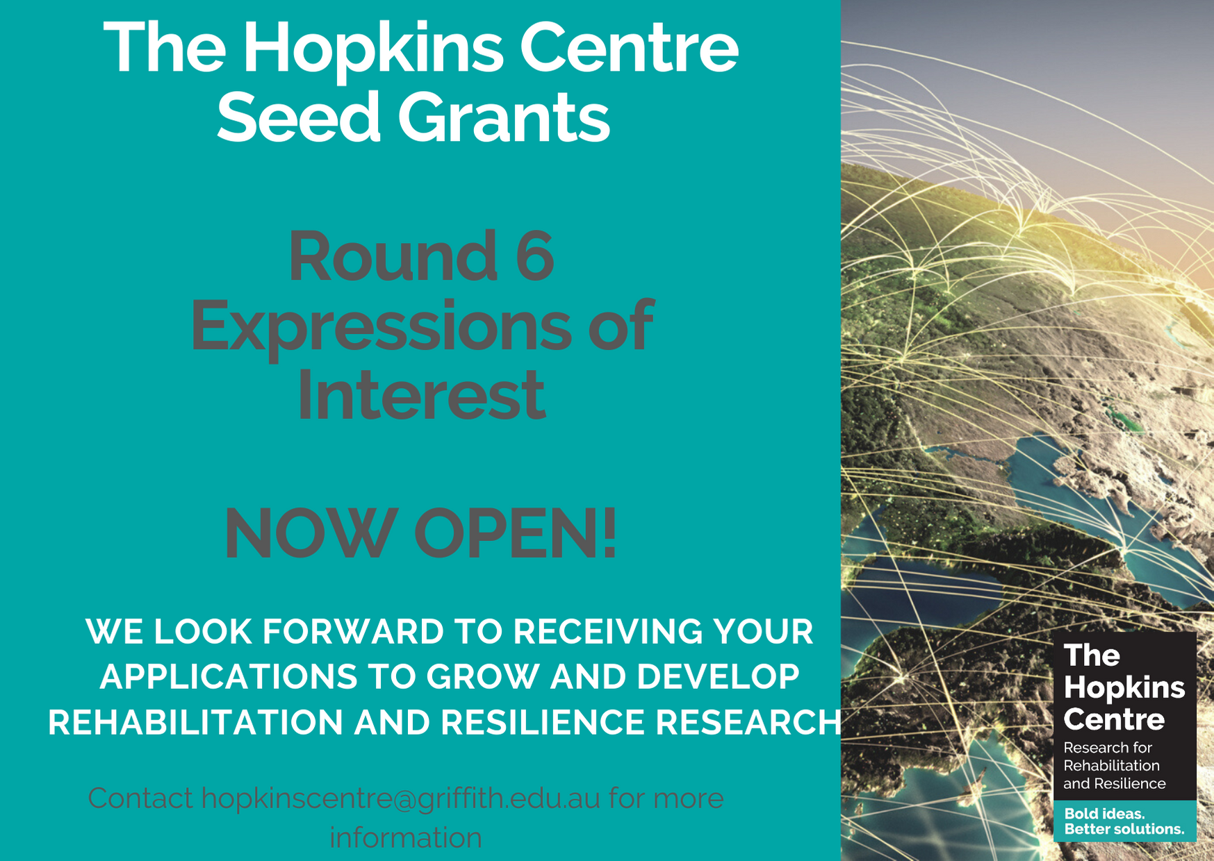 The Hopkins Centre Seed Grant image, announcing round 6 is now open and to submit applications to hopkinscentre@griffith.edu.au