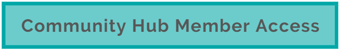 Click here for members to access the Community Hub